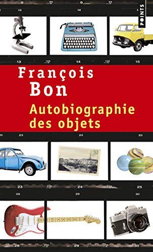 9782757836040: Autobiographie des objets