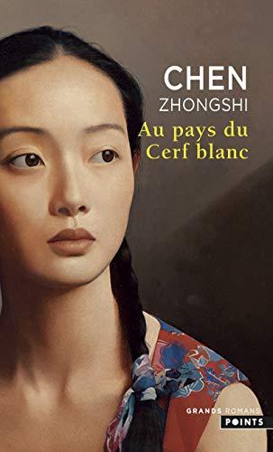 AU PAYS DU CERF BLANC: CHEN ZHONGSHI