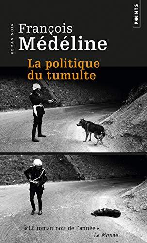 9782757837658: La Politique du tumulte