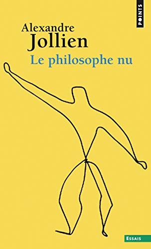 9782757837832: Philosophe NU(Le) (English and French Edition)