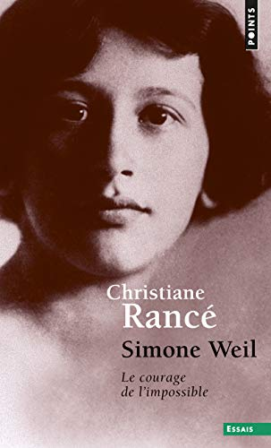 9782757837863: Simone Weil. Le Courage de L'Impossible (English and French Edition)