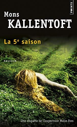 La cinquième saison: Mons Kallentoft