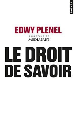 DROIT DE SAVOIR -LE-: PLENEL EDWY