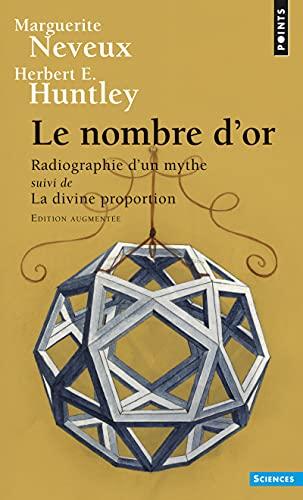 9782757838921: Le nombre d'or : Radiographie d'un mythe suivi de La Divine Proportion