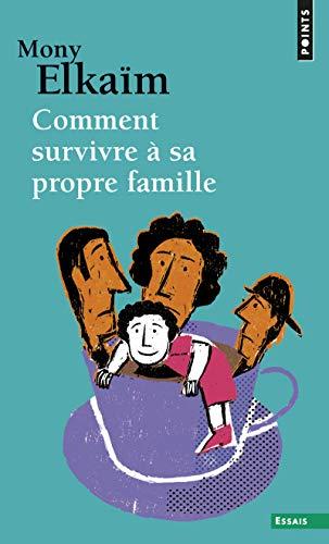 9782757839638: Comment survivre à sa propre famille