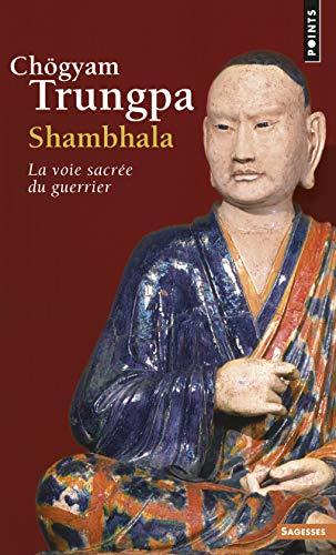 9782757839881: Shambhala. La Voie Sacr'e Du Guerrier (English and French Edition)