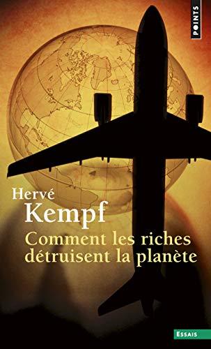 9782757839898: Comment les riches détruisent la planète