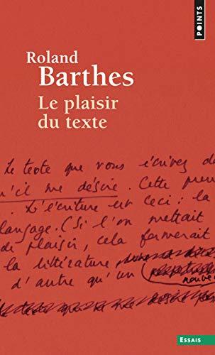 PLAISIR DU TEXTE -LE-: BARTHES ROLAND