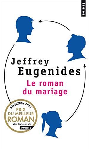 Le roman du mariage: Jeffrey Eugenides