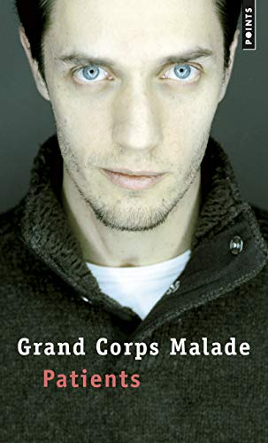 Patients: Grand Corps Malade
