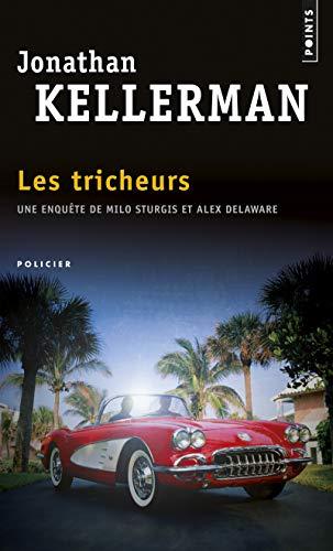 Les tricheurs: Kellerman, Jonathan; Grellier,