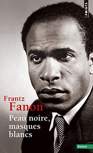 9782757841686: Peau noire, masques blancs (French Edition)