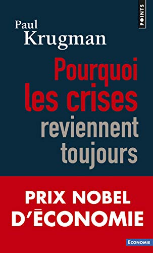 9782757842010: Pourquoi Les Crises Reviennent Toujours (English and French Edition)
