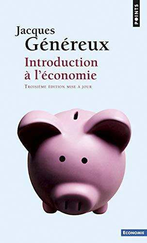INTRODUCTION A L ECONOMIE NED: GENEREUX JACQUES