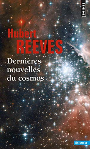 DERNIERES NOUVELLES DU COSMOS T 1 ET 2: REEVES HUBERT NED