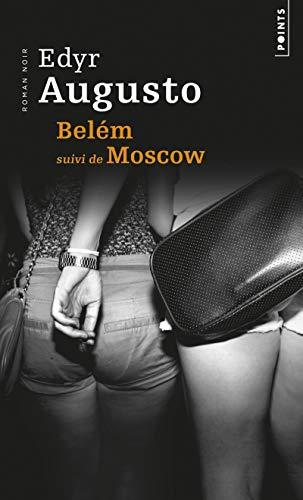 9782757842799: Belém : Suivi de Moscow
