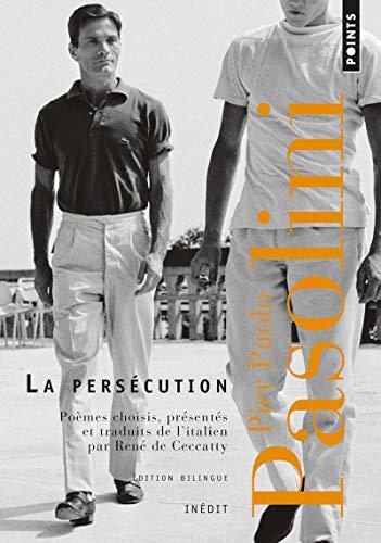 PERSECUTION -LA- POEMES CHOISIS: PASOLINI PIER PAOLO