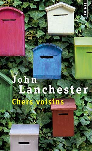 Chers voisins: John Lanchester
