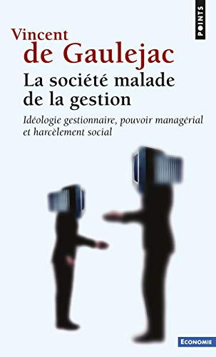 SOCIETE MALADE DE LA GESTION NED: GAULEJAC VINCENT DE