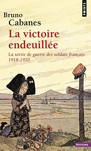 9782757844540: La victoire endeuillée : La sortie de geurre des soldats français 1918-1920