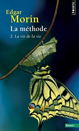 9782757845158: La méthode 2. La vie de la vie (2)