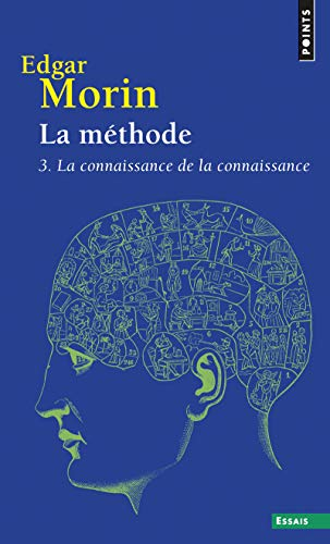 9782757845165: Methode 3. La Connaissance de la Connaissance(la) T3 (English and French Edition)