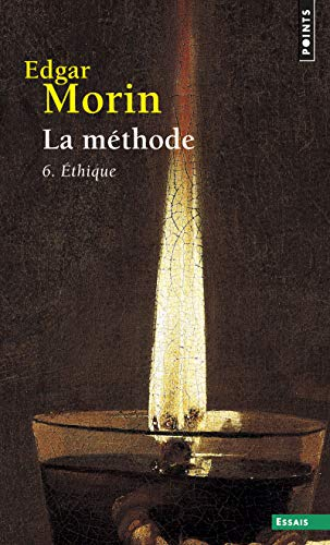 METHODE 6 -LA- ETHIQUE REEDITION: MORIN EDGAR