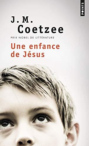 ENFANCE DE JESUS -UNE-: COETZEE J. M.