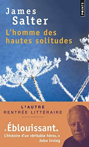 HOMME DES HAUTES SOLITUDES -L-: SALTER JAMES