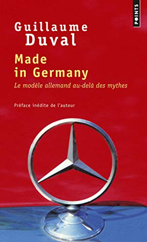9782757848210: Made in Germany : Le modèle allemand au-delà des mythes (Points)