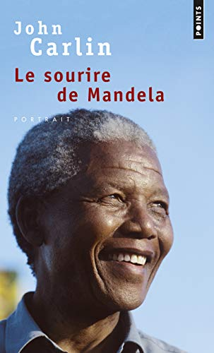 SOURIRE DE MANDELA -LE-: CARLIN JOHN