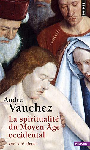 9782757849903: La spiritualité du Moyen Âge occidental / VIIIe-XIIIe siècle
