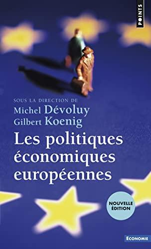 POLITIQUES ECONOMIQUES EUROPEENNES REED: DEVOLUY M KOENIG G