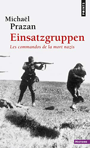 9782757851548: Einsatzgruppen : Les commandos de la mort nazis