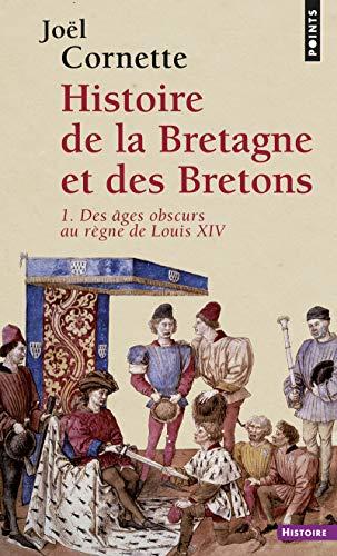 9782757851616: Histoire de la Bretagne et des Bretons. Des âges o (1)