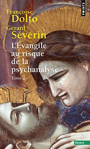 9782757854228: L'évangile au risque de la psychanalyse. Tome 2 (2)