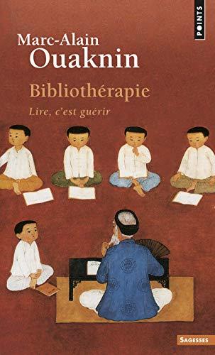 9782757854242: Bibliotherapie Lire C'est Guerir