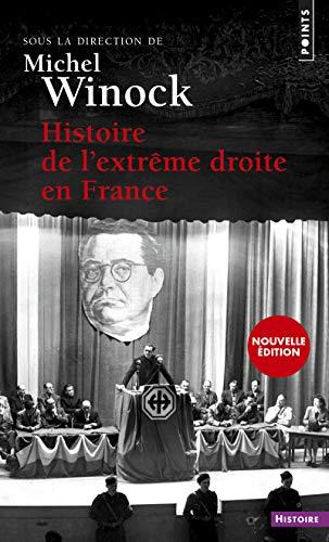HISTOIRE DE L EXTREME DROITE EN FRANCE N: WINOCK MICHEL