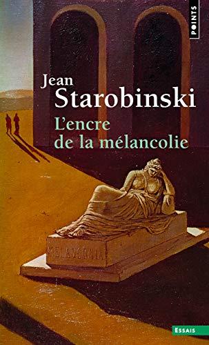 9782757855454: L'Encre de la mélancolie (Points. Essais)