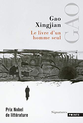 LIVRE D UN HOMME SEUL -LE-: XINGJIAN