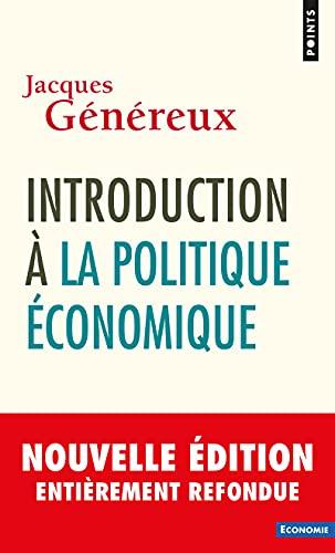 9782757856697: Introduction à la politique économique