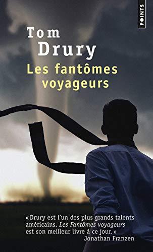 FANTOMES VOYAGEURS -LES-: DRURY TOM