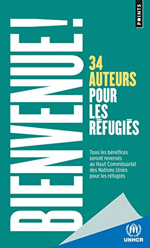 9782757858615: Bienvenue !. 34 auteurs pour les réfugiés
