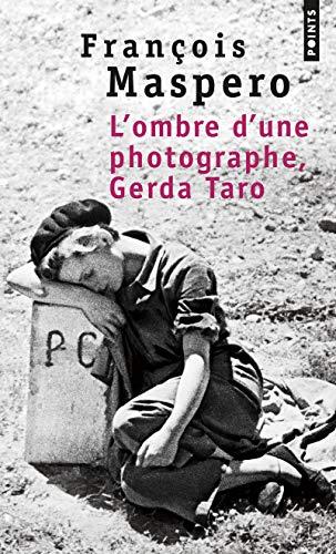 9782757859117: Ombre d'une photographe, Gerda Taro(L')