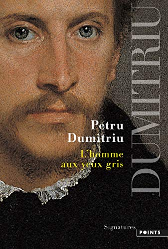 L'Homme aux yeux gris [Mass Market Paperback]: Petru Dumitriu