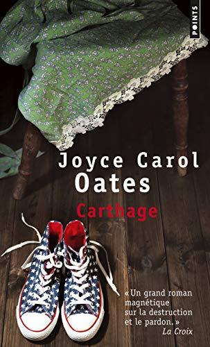 CARTHAGE: OATES JOYCE CAROL