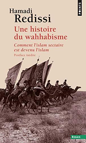 HISTOIRE DU WAHHABISME -UNE- COMMENT L I: REDISSI HAMADI