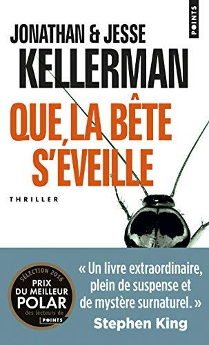 QUE LA BETE S EVEILLE: KELLERMAN