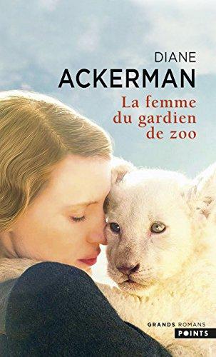 9782757864609: La femme du gardien de zoo