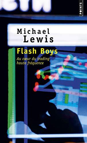 9782757864937: Flash boys : Histoire d'une révolte à Wall Street (Points)